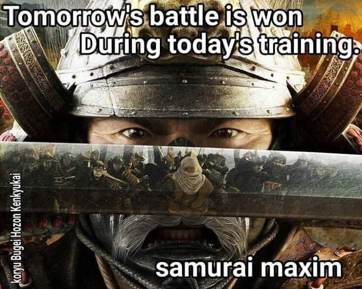 Tomorrows Battles are won during today's training